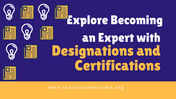 Explore Becoming an Expert with Designations and Certifications