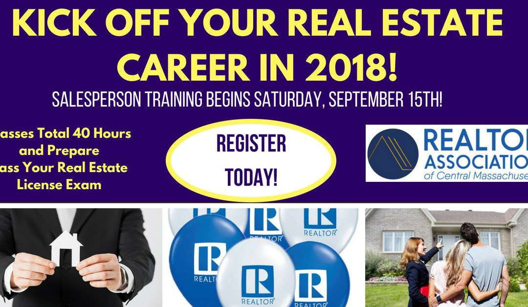 Become a Real Estate Agent or Broker – Class Starts September 15th!