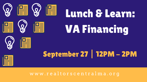 Upcoming Lunch & Learn: VA Financing